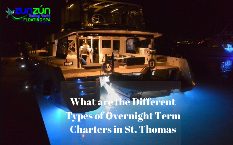 What are the Different Types of Overnight Term Charters in St. Thomas