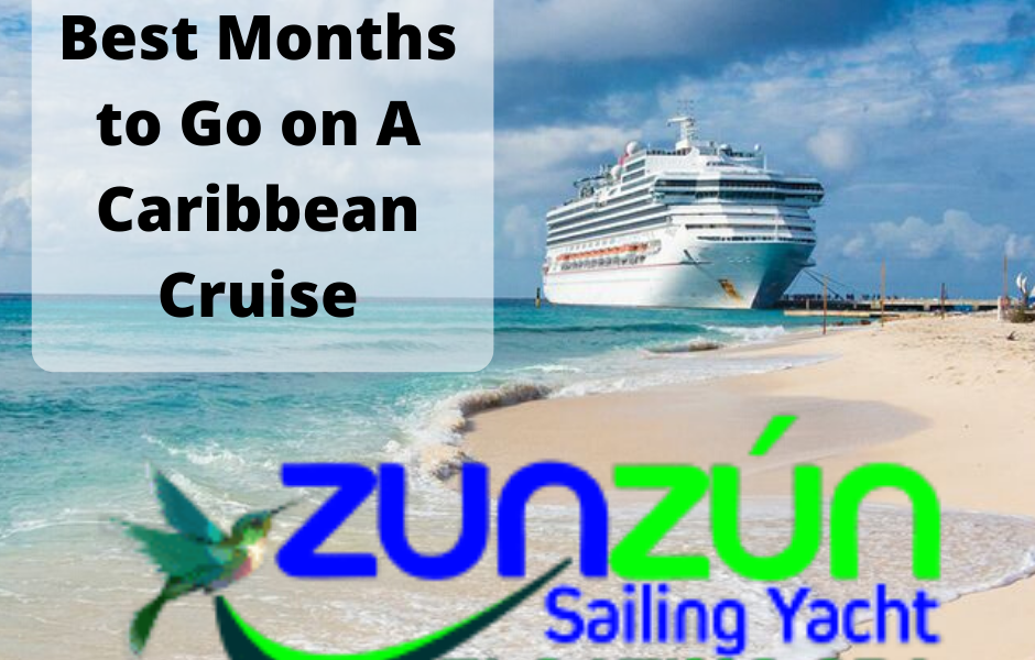 Best Months to Go on A Caribbean Cruise